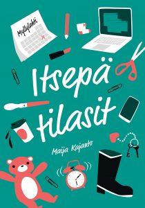 Maija Kajanto, Itsepä tilasit